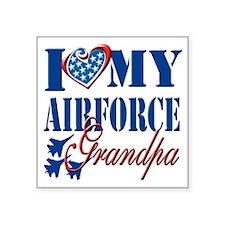 "I Love My Airforce Grandpa Square Sticker 3"" x 3"""