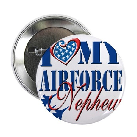 "I Love My Airforce Nephew 2.25"" Button"