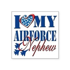 "I Love My Airforce Nephew Square Sticker 3"" x 3"""