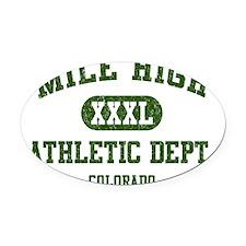 Mile High Athletic Dept. XXXL t sh Oval Car Magnet