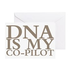 DNA is my co-pilot Greeting Card