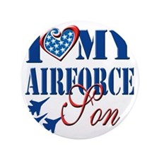 """I Love My Airforce Son 3.5"""" Button"""