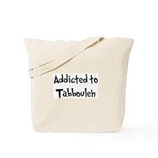 Addicted to Tabbouleh Tote Bag