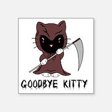 "Goodbye Kitty Square Sticker 3"" x 3"""