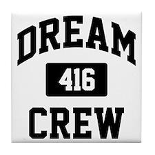 Dream Crew Tile Coaster