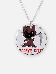 Goodbye Kitty Necklace