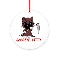 Goodbye Kitty Round Ornament