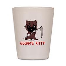 Goodbye Kitty Shot Glass
