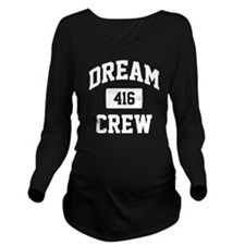 Dream Crew Long Sleeve Maternity T-Shirt