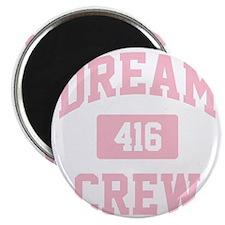 Dream Crew Magnet