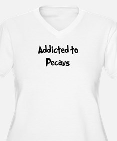 Addicted to Pecans T-Shirt