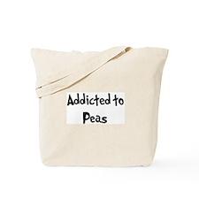 Addicted to Peas Tote Bag