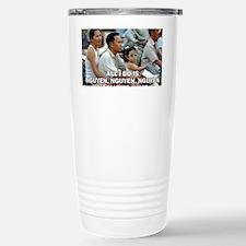 All I Do Is Nguyen, Ngu Travel Mug
