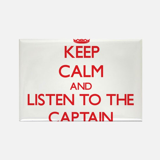 Keep Calm and Listen to the Captain Magnets