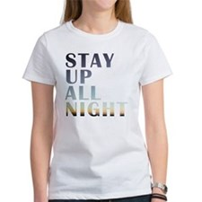 stay up all night Tee