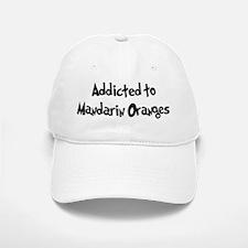 Addicted to Mandarin Oranges Baseball Baseball Cap
