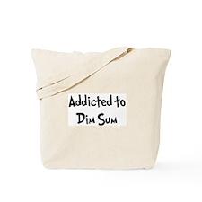Addicted to Dim Sum Tote Bag