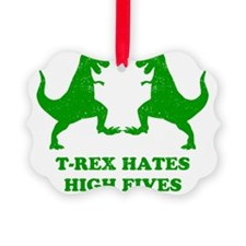 T Rex Hates High Fives Picture Ornament