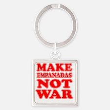 Make Empanadas Not War Square Keychain