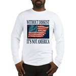 Without Dissent Long Sleeve T-Shirt