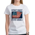 Without Dissent Women's T-Shirt