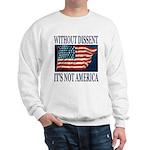 Without Dissent Sweatshirt