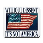 Without Dissent Mousepad