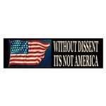 Without Dissent Bumper Sticker