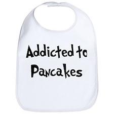Addicted to Pancakes Bib