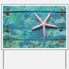 Starfish and Turquoise Rustic Yard Sign