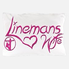 Linemans Wife Tag Pillow Case