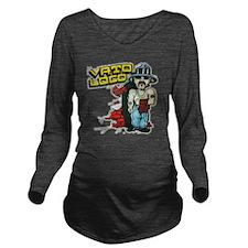 Vato Loco Long Sleeve Maternity T-Shirt