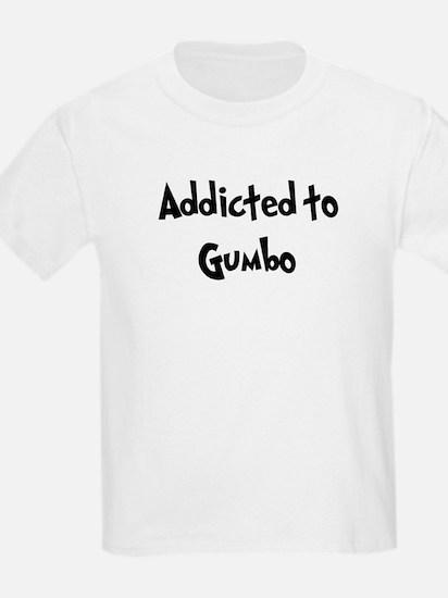 Addicted to Gumbo T-Shirt