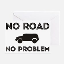 FJ Cruiser No Road No Problem Greeting Card