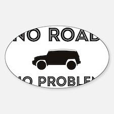 FJ Cruiser No Road No Problem Sticker (Oval)