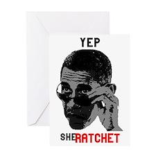 Yep, She Ratchet Greeting Card