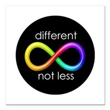 """Different, Not Less Square Car Magnet 3"""" x 3"""""""