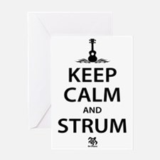 Keep Calm And Strum Greeting Card