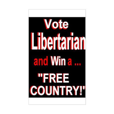 Vote Libertarian and Win Rectangle Sticker