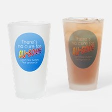 No Cure for Au-some Drinking Glass