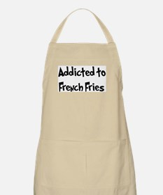 Addicted to French Fries BBQ Apron