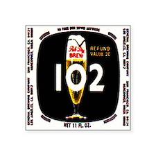 """brew 102 label Square Sticker 3"""" x 3"""""""