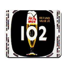 brew 102 label Mousepad