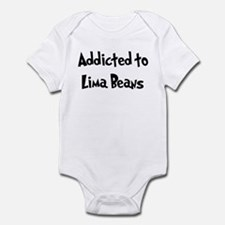 Addicted to Lima Beans Infant Bodysuit