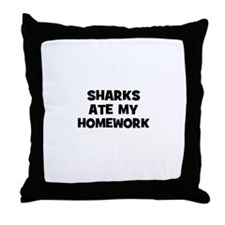 sharks ate my homework Throw Pillow