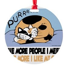 The More People I Meet Cat Ornament