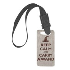 Keep Calm and Carry A Wand Luggage Tag