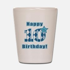 Happy 10th Birthday! Shot Glass