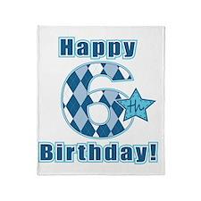 Happy 6th Birthday! Throw Blanket