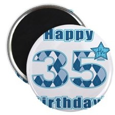 Happy 35th Birthday! Magnet